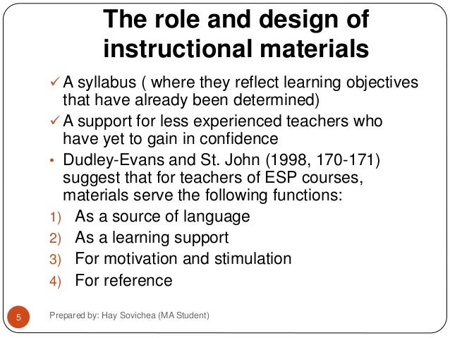 The role and design of instructional materials.