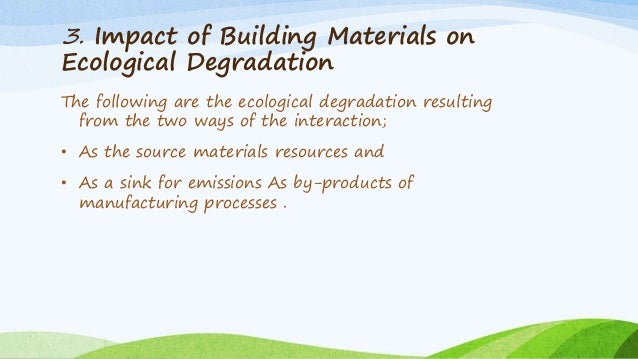 The Role Of Environmental Impact In Building Material S