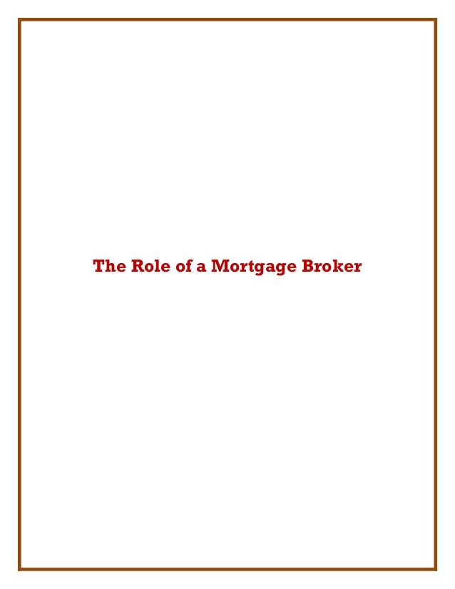 The Role of a Mortgage Broker