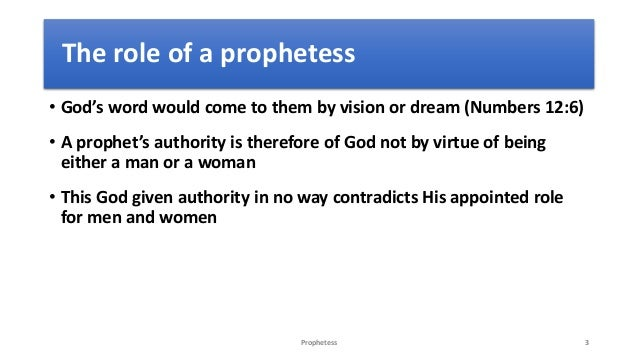 The role of a prophetess –