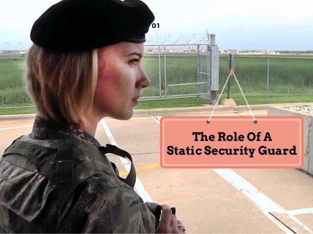 01 The Role Of A Static Security Guard