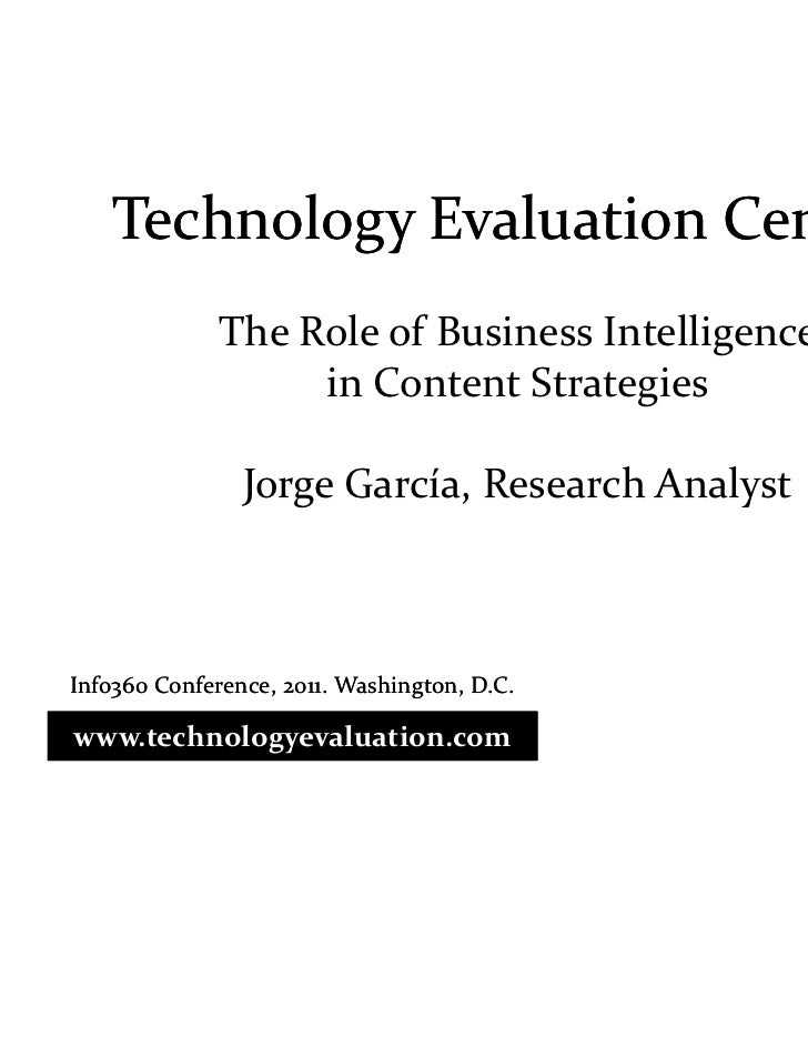 Technology Evaluation Centers              The Role of Business Intelligence                   in Content Strategies      ...