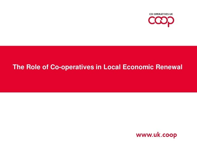 The Role of Co-operatives in Local Economic Renewal