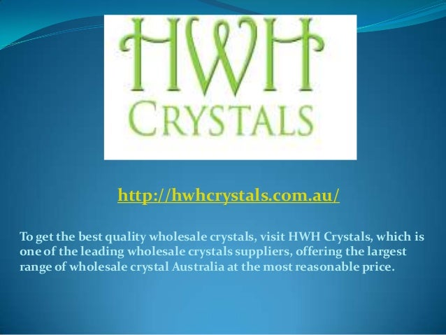 The role of crystal wholesalers in australia