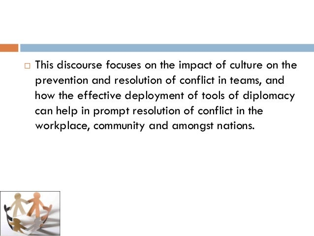 the role of diplomacy its effects in multicultural conflict managem  7