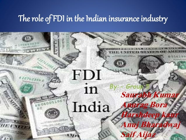 """the role of fdi in india Free essay: a project report on """"role of fdi & fii in indian economic growth"""" submitted towards partial fulfillment of post."""