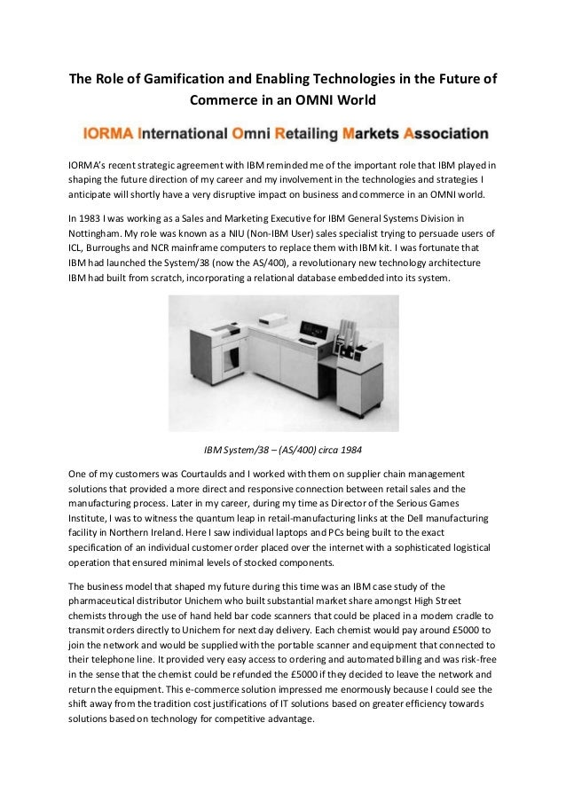 The Role of Gamification and Enabling Technologies in the Future of Commerce in an OMNI World IORMA's recent strategic agr...
