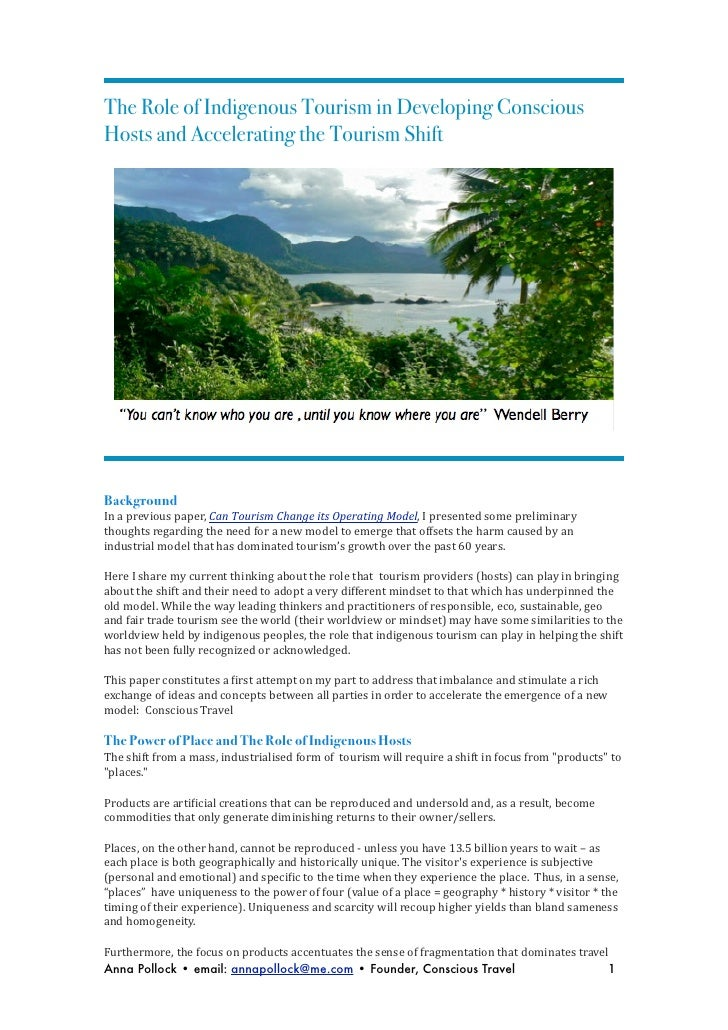 The Role of Indigenous Tourism in Developing ConsciousHosts and Accelerating the Tourism ShiftBackgroundIn a previous...