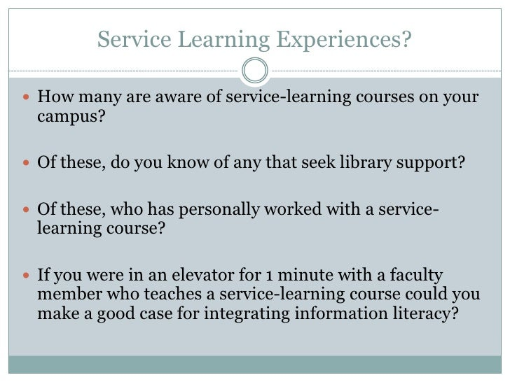 the role of information literacy in service learning the big picture 3 service learning experiences