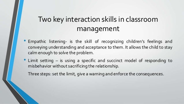 teacherr role in classroom management Teacher and classroom context effects on student achievement: implications for teacher evaluation s paul wright, sandra p horn and william l sanders.