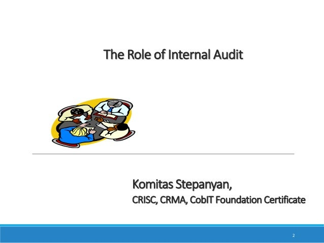 study of internal audit function with We investigate organisational and environmental factors that influence firms'  incentives to develop high-quality internal audit functions (iafs) by.