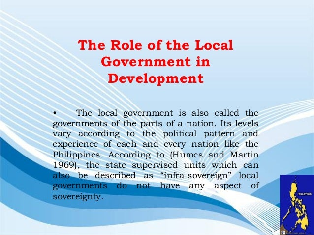 the role of the local government The standard narrative to explain the evolution of roles filled by city managers  suggests that managers originally served as administrative.