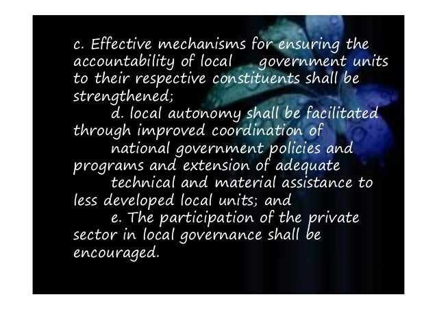 role of governance in local development The role of local government is crucial local authorities know better than anyone population needs in addition , there are services that only local government can provide efficientlythe local administration can have a role in national or regional development policies and foster local development through their own.