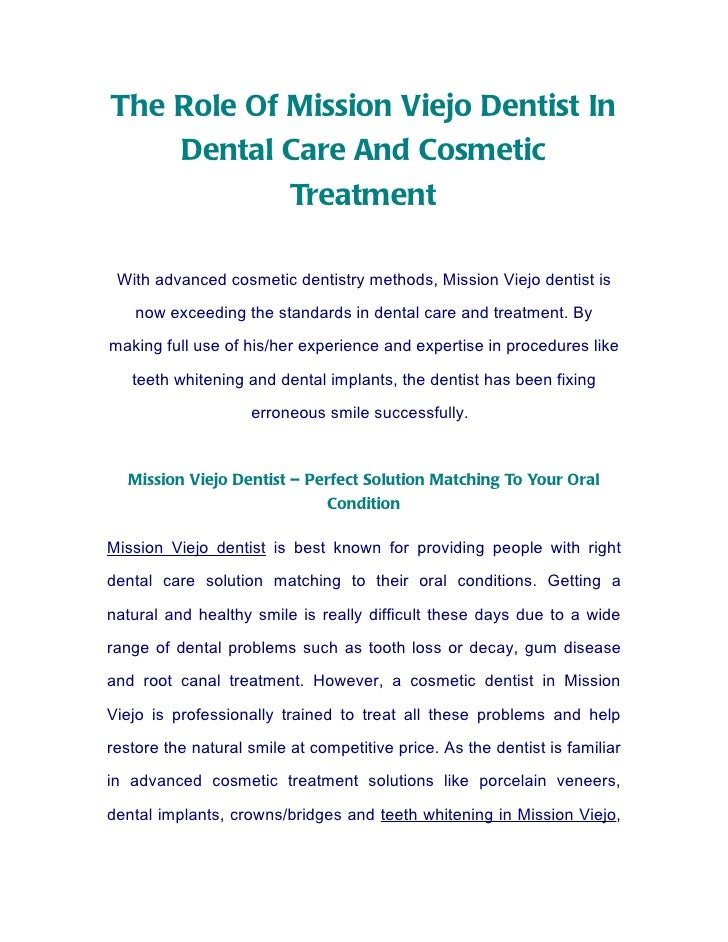 The Role Of Mission Viejo Dentist In    Dental Care And Cosmetic            Treatment With advanced cosmetic dentistry met...