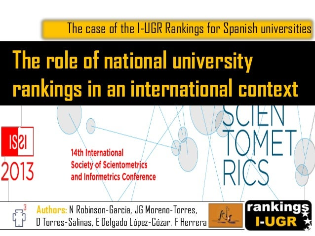 The role of national university rankings in an international context The case of the I-UGR Rankings for Spanish universiti...