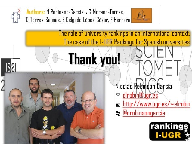 Thank you! The role of university rankings in an international context: The case of the I-UGR Rankings for Spanish univers...