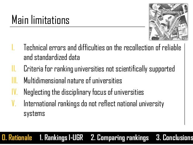 Main limitations I. Technical errors and difficulties on the recollection of reliable and standardized data II. Criteria f...