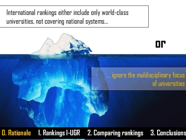 International rankings either include only world-class universities, not covering national systems… or … ignore the muldis...