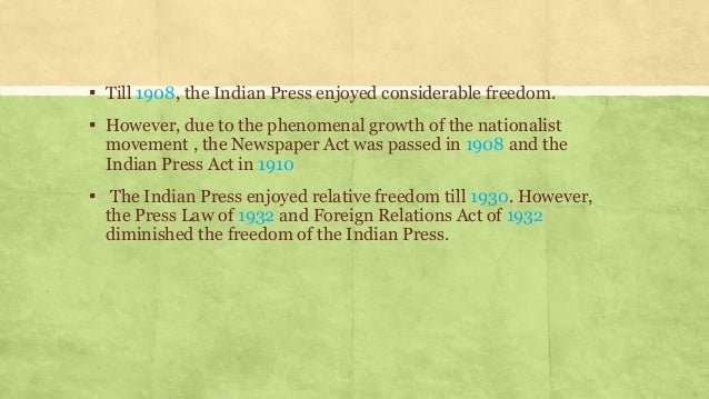 """role of press in indian freedom Importance of press in democracy category: essays, paragraphs and articles on august 28, 2013 by anurag roy the word """"press"""" generally refers to newspapers that serve news about national and international issues, cultural and scientific developments and also the topics related to our survival upon earth."""