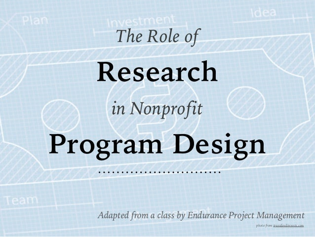 Research Design In Classroom Management ~ The role of research in nonprofit program design