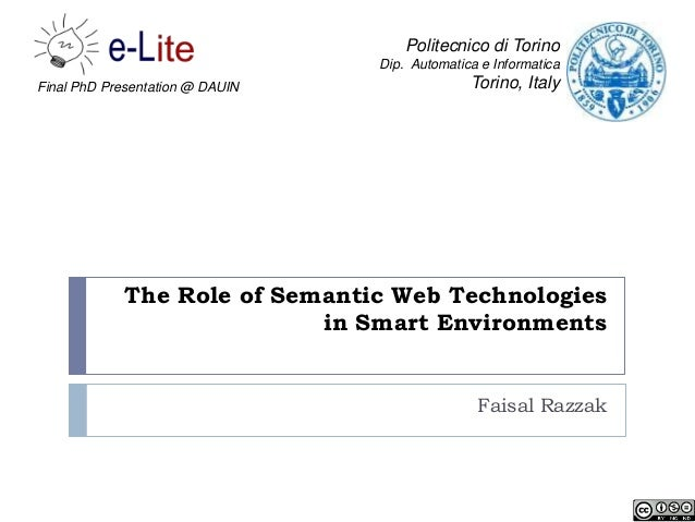 Politecnico di Torino                                 Dip. Automatica e InformaticaFinal PhD Presentation @ DAUIN         ...