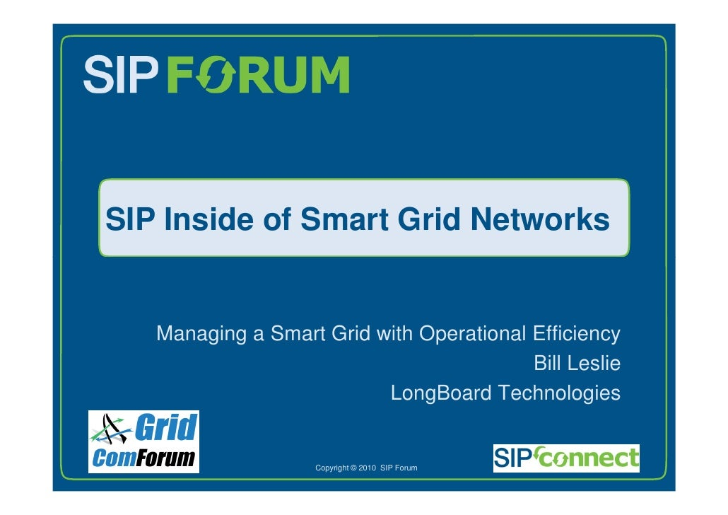 SIP Inside of Smart Grid Networks          Managing a Smart Grid with Operational Efficiency                              ...