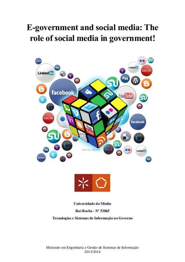 Mestrado em Engenharia e Gestão de Sistemas de Informação  2013/2014  E-government and social media: The role of social me...