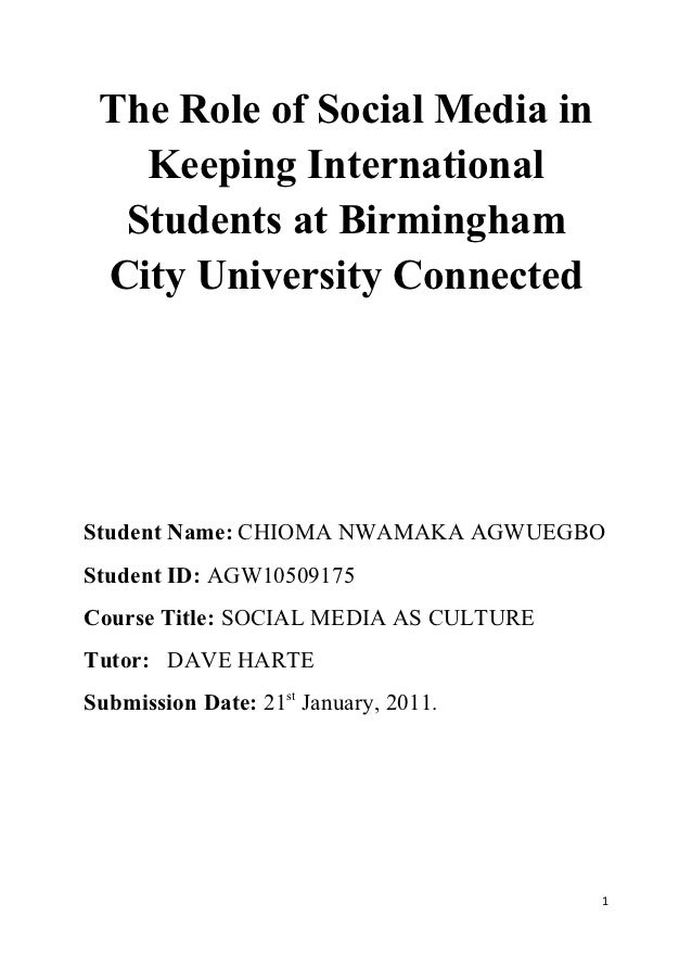 The Role of Social Media in   Keeping International  Students at Birmingham City University ConnectedStudent Name: CHIOMA ...