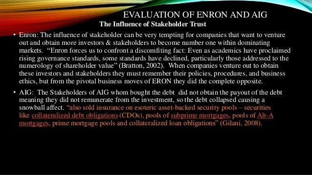 enron stakeholders The worldcom accounting scandal worldcom shocked company observers and stakeholders yet again by reporting an additional improper reporting in its enron.