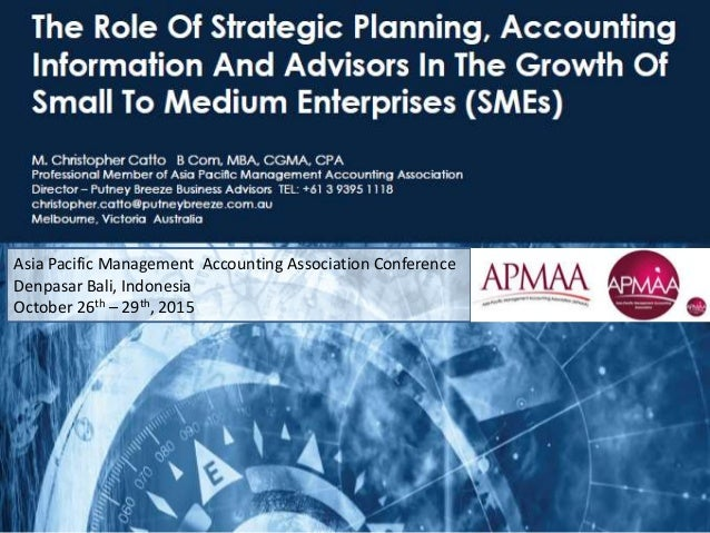 Asia Pacific Management Accounting Association Conference Denpasar Bali, Indonesia October 26th – 29th, 2015