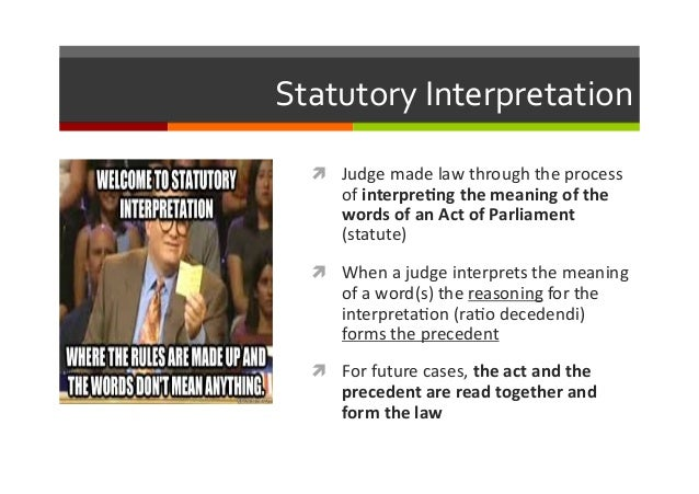 law statutory interpretation And carter statute law in new zealand 18 in this paper, i do not intend to  transverse every conceivable statutory interpretation issue that the court has  dealt.