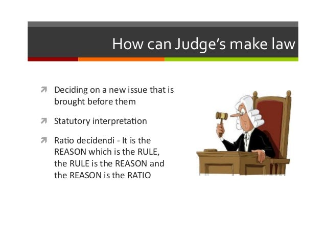 judicial law making