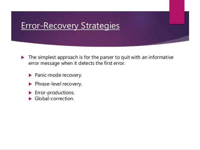 The role of the parser and Error recovery strategies ppt in compiler …