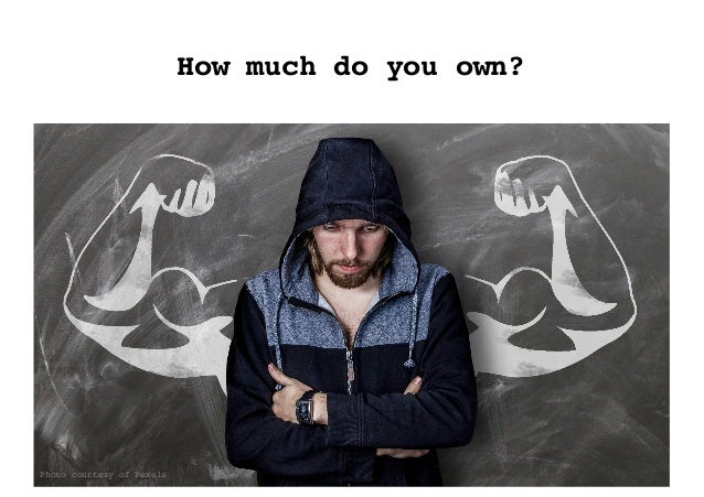 How much do you own? Photo courtesy of Pexels