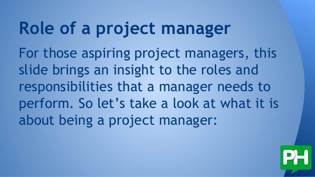 the role and responsibilities of project manager 2 - Project Manager Roles And Responsibilities Of A Project Manager