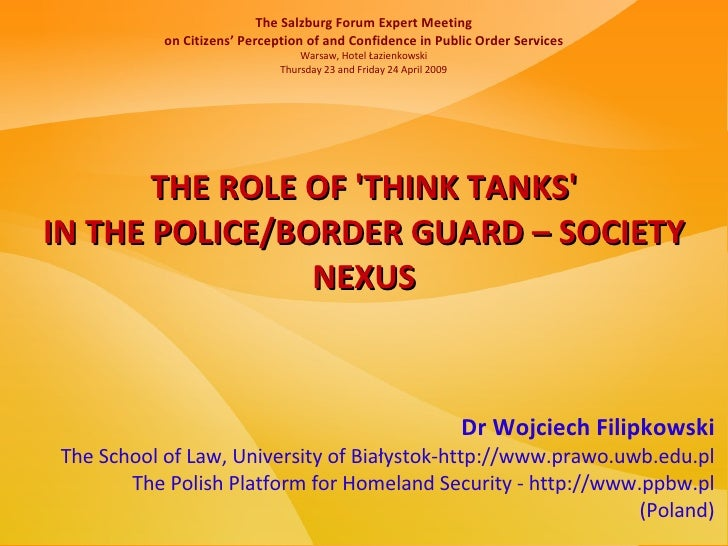 The Salzburg Forum Expert Meeting            on Citizens' Perception of and Confidence in Public Order Services           ...
