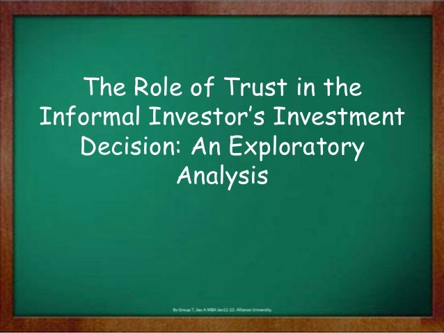 The Role of Trust in the Informal Investor's Investment Decision: An Exploratory Analysis