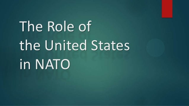 The Role of the United States in NATO