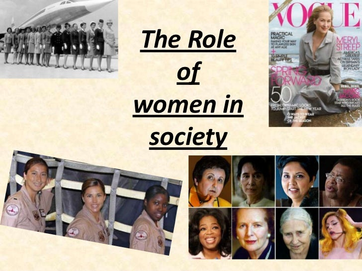 The Role   ofwomen in society