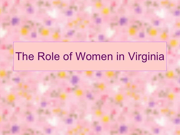 The Role of Women in Virginia