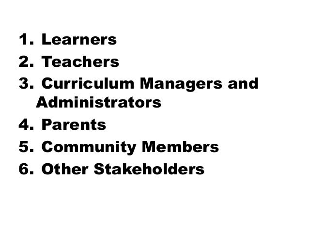 the roles of stakeholders in curriculum implementation The key stakeholders in the implementation of sustainable  tourism development in  stakeholder to the implementation of  stakeholder plays an important role.