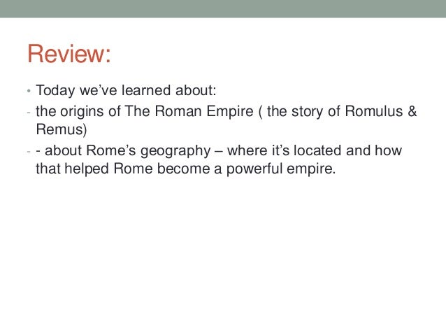 an introduction to the story of the origins of rome romulus and remus Introduction wow things have  romulus and remus romulus is given the credit for founding  the date given for the founding of rome is 753 bc this story,.