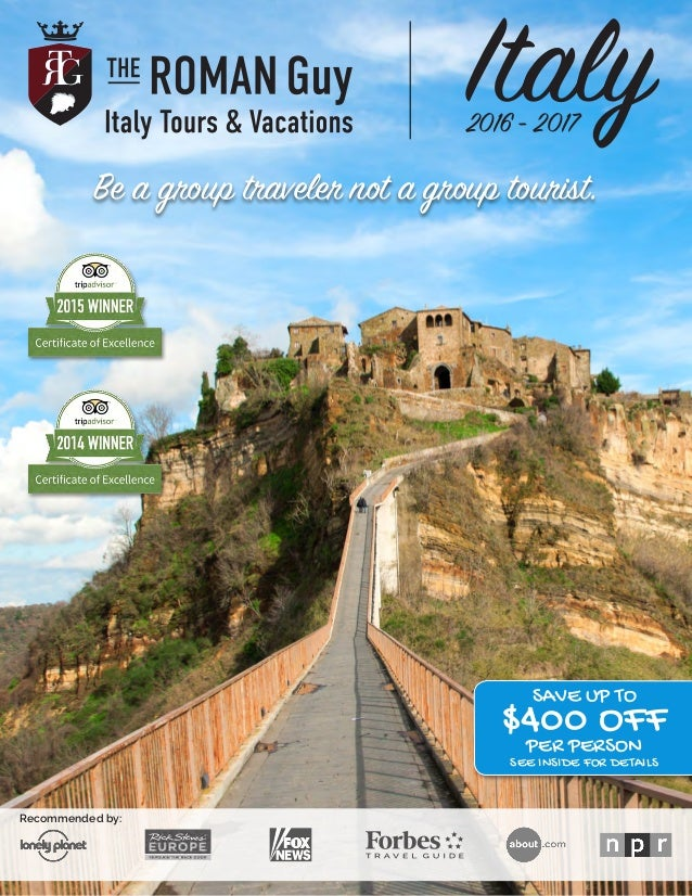 The Roman Guy Italy Tours & Vacations: 2016/17