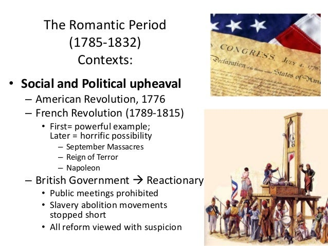 The impact of the french and the american revolution on the romantic literature