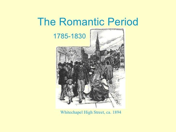 The Romantic Period  1785-1830    Whitechapel High Street, ca. 1894