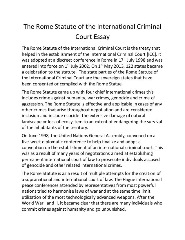 Exemplification Essay Thesis The Rome Statute Of The International Criminal Court Essay The Rome Statute  Of The International Criminal  5 Paragraph Essay Topics For High School also Narrative Essay Example High School The Rome Statute Of The International Criminal Court Essay Thesis In Essay