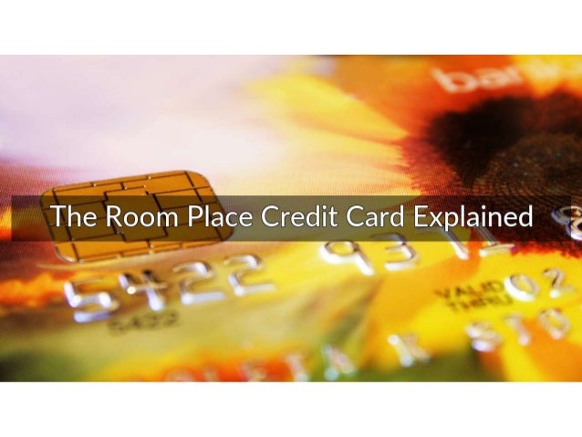 Room Place Credit Card 6 Powerful Advantage Options