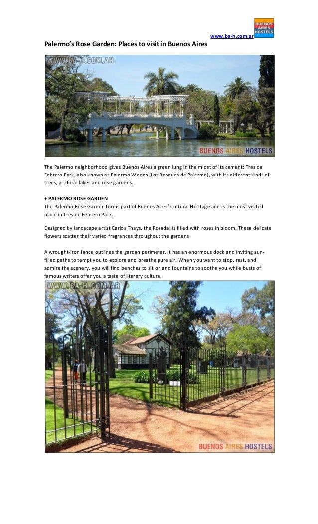 www.ba-h.com.ar  Palermo's Rose Garden: Places to visit in Buenos Aires  The Palermo neighborhood gives Buenos Aires a gre...
