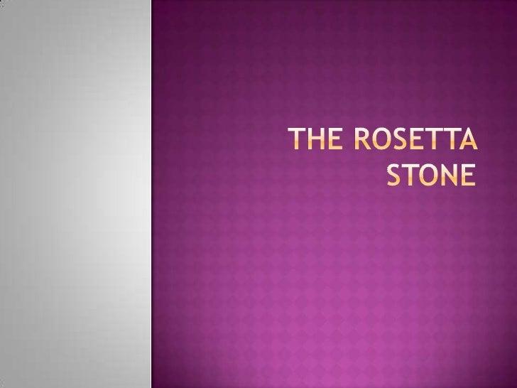 The Rosetta Stone<br />