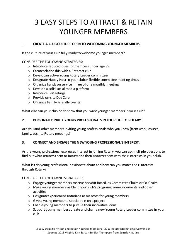3 Easy Steps to Attract and Retain Younger Members -2013 RotaryInternational ConventionSource: 2013 Virginia Kirn & Jean S...
